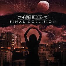 Arshenic – Final Collosion