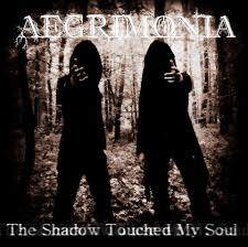 The Shadow Touched My Soul