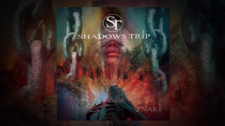 Shadows Trip - Znaki