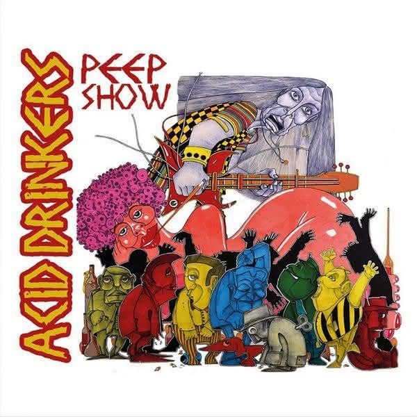 Acid Drinkers – PEEP Show